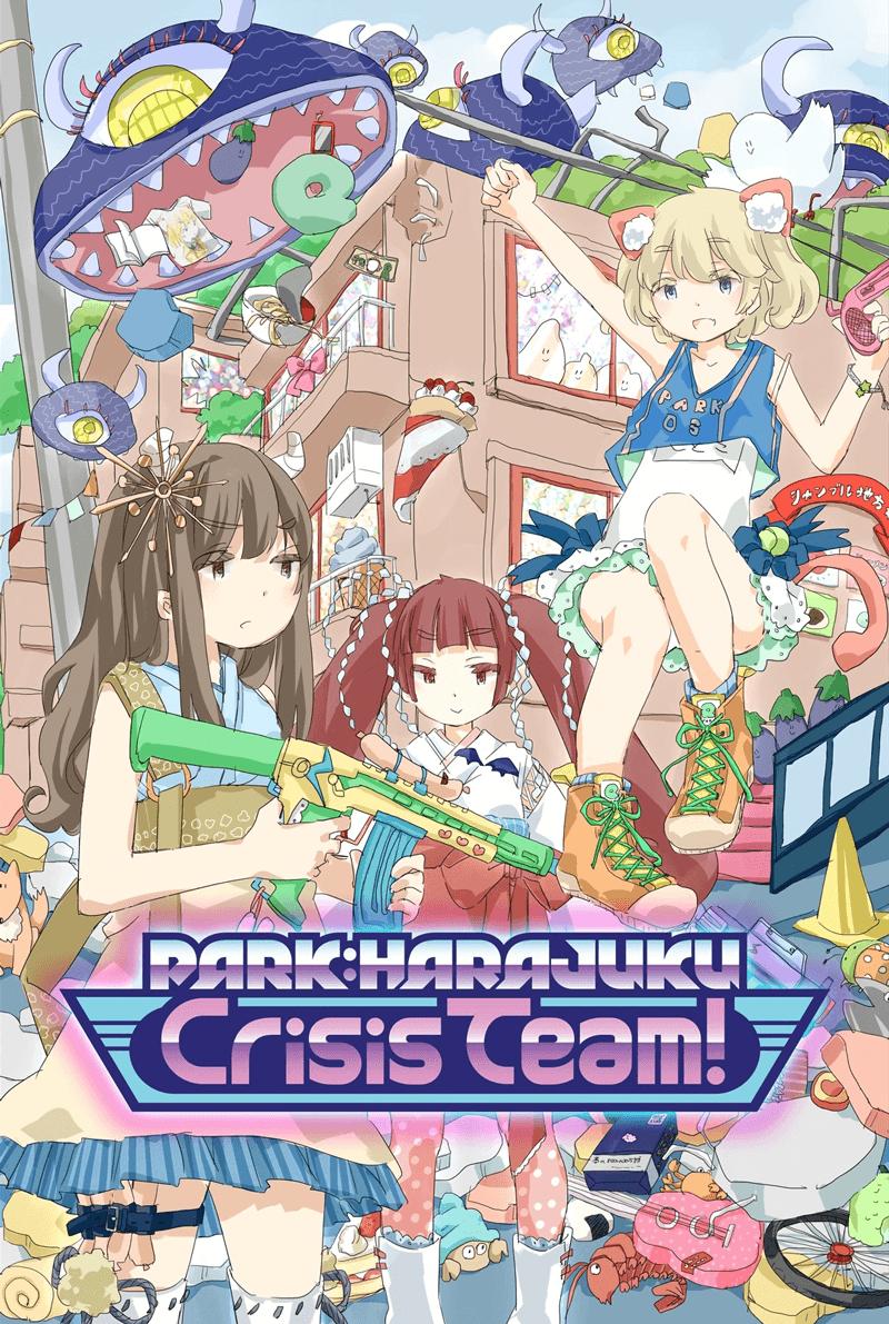 PARK:HARAJUKU Crisis Team!